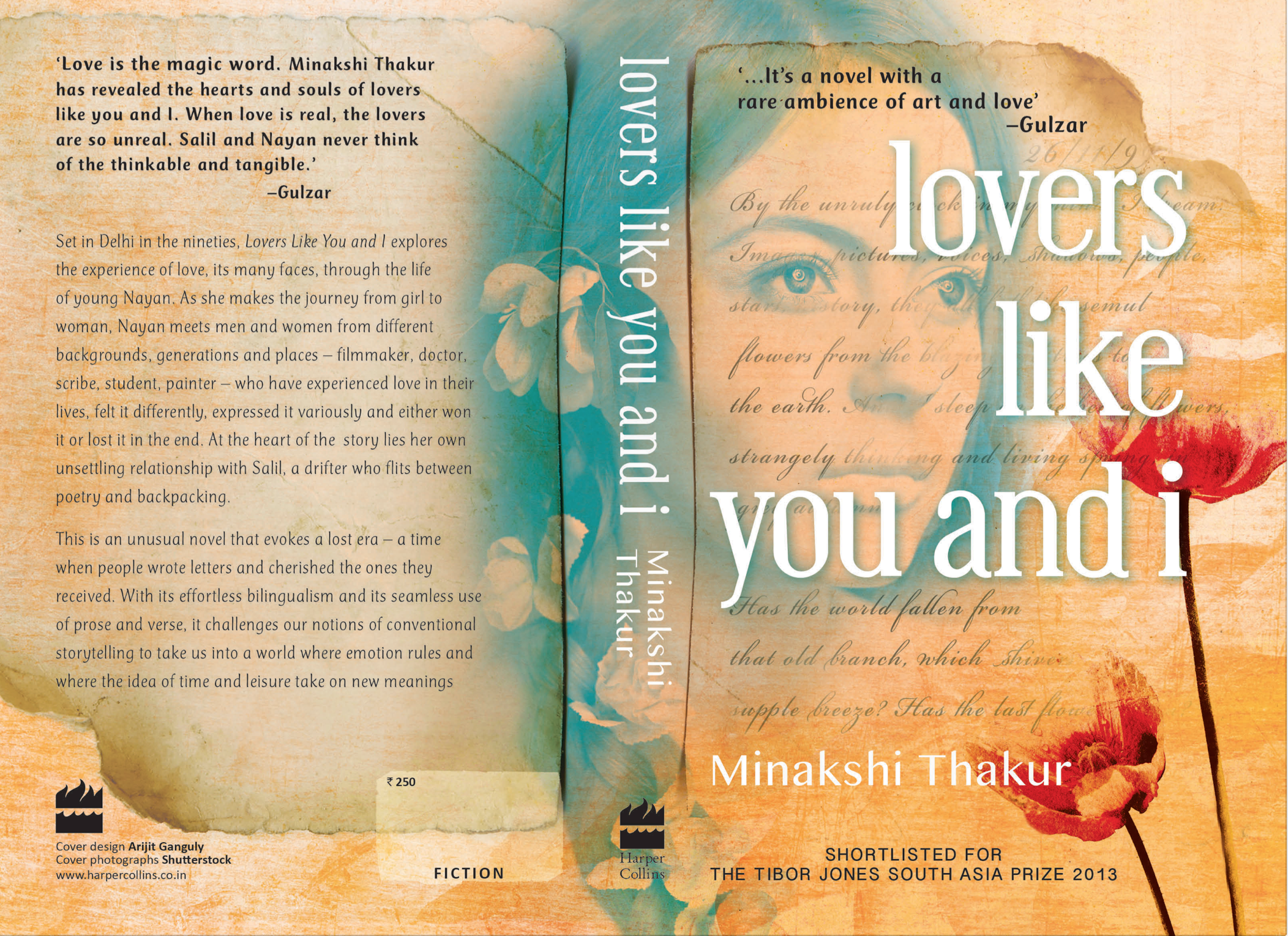 'Love is the magic word. Minakshi Thakur has revealed the hearts and souls of lovers like you and I. When love is real, the lovers are so unreal. Salil and Nayan never think of the thinkable and tangible. It's a novel with a rare ambience of art and love.' – Gulzar