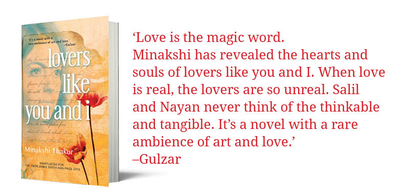 How Gulzar Saab describes Lovers Like You and I